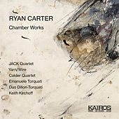 Ryan Carter: Chamber Works by Various Artists