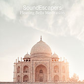 Floating Bells Meditation by SoundEscapers