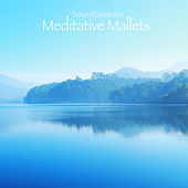 Meditative Mallets by SoundEscapers