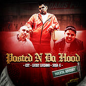 Posted N Da Hood (feat. Lucky Luciano & Sosa G) by Gst