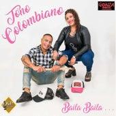 Baila, Baila... de Tono Colombiano