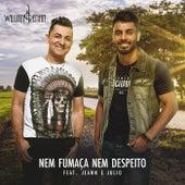 Nem Fumaça e Nem Despeito von Willian e Renan