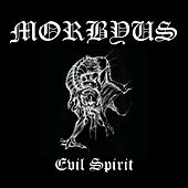 Evil Spirit by Mörbyus