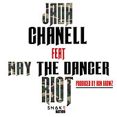 Riot by Jada Chanell