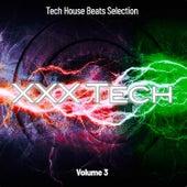 XXX Tech, Vol. 3: Tech House Beats Selection von Various
