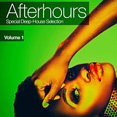 Afterhours, Vol. 1: Special Deep-House Selection von Various