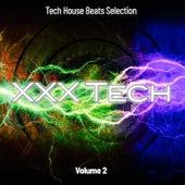 XXX Tech, Vol. 2: Tech House Beats Selection von Various