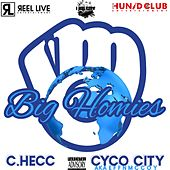 Big Homies (feat. Cyco City) by C-Hecc