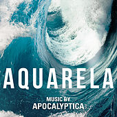 Aquarela (Original Motion Picture Soundtrack) von Apocalyptica
