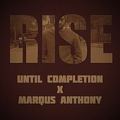 Rise by Until Completion