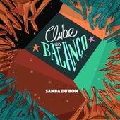 Samba Du Bom de Clube Do Balanço