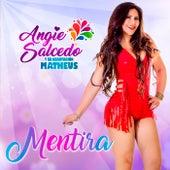 Mentira de Angie Salcedo y su Agrupación Matheus