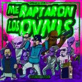 Me Raptaron los Ovnis (Extended Version) de Omega El Ctm