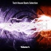 XXX Tech, Vol. 4: Tech House Beats Selection von Various