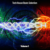 XXX Tech, Vol. 1: Tech House Beats Selection de Various