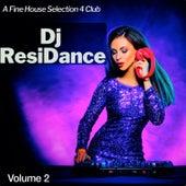 Dj ResiDance, Vol. 2: A Fine House Selection 4 Club von Various