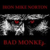 Bad Monkey de Iron Mike Norton
