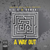 A Way Out von Nic B