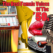 The Best Female Voices Of The '50s von Various Artists