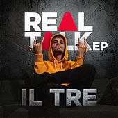Real Talk by T.R.E.