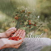 Sweet Piano: Instrumental Jazz Music Ambient 2019 by Piano Love Songs