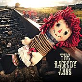 The Raggedy Anns by The Raggedy Anns