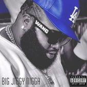 Big Jiggy Nigga de Savvy