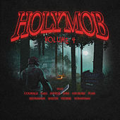 Holy Mob, Vol. 4 de Holy Mob