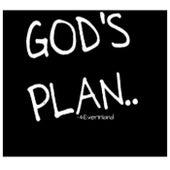GODs Plan by 4EverInland