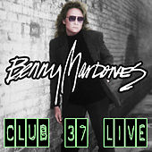 Club 37 (Live) by Benny Mardones