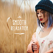 Smooth Relaxation: Jazz Lounge, Ambient Jazz to Rest, Restaurant, Jazz Coffee, Music Zone by Gold Lounge
