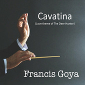 Cavatina (Theme from The Deer Hunter film) von Francis Goya