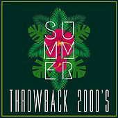 Summer Throwbacks (2000's) de Various Artists