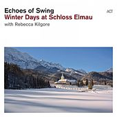 Winter Days at Schloss Elmau by Echoes of Swing