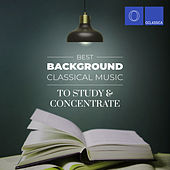 Best Background Classical Music to Study and Concentrate de Various Artists