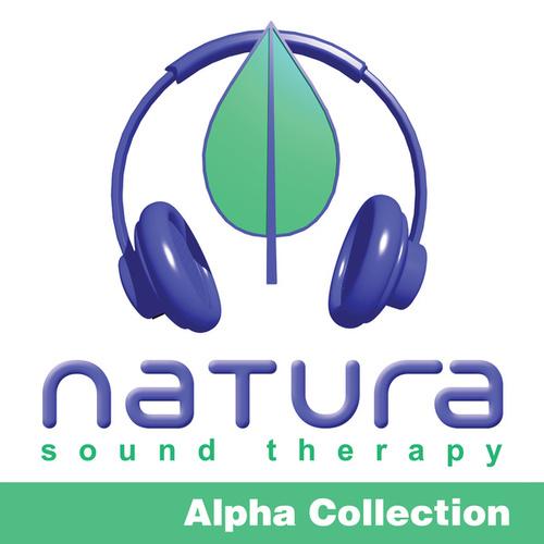 Relaxing and Inspiring Sound Therapy Alpha 6 by Natura Sound Therapy