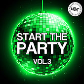 Start The Party, Vol. 3 (Mix 1) - EP von Various Artists