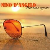 Trentuno agosto von Nino D'Angelo
