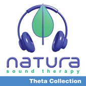 Relaxing and Inspiring Sound Therapy Theta 1 by Natura Sound Therapy