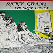 Poverty People by Ricky Grant