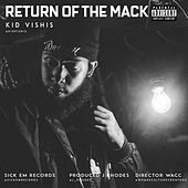 Return of the Mack by Kid Vishis