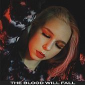 The Blood Will Fall de Maze