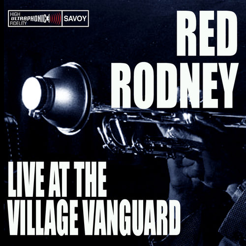 Live At The Village Vanguard by Red Rodney