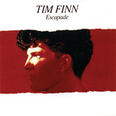 Escapade by Tim Finn
