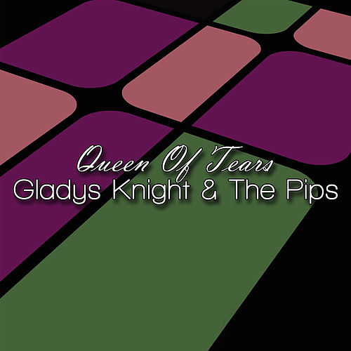 Queen Of Tears by Gladys Knight