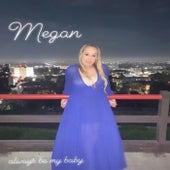Always Be My Baby di Megan