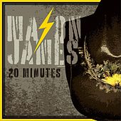20 Minutes by Mason James