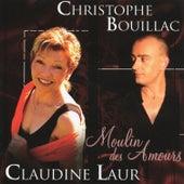 Moulin des amours von Claudine Laur