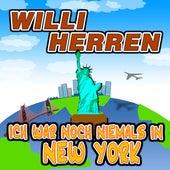 Ich war noch niemals in New York von Willi Herren
