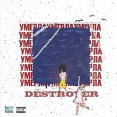 Умерла (Prod. Dsprite) by Destroyer